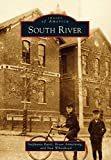 South River (Images of America) (English Edition)