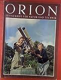 Orion, Zeitschrift für Natur und Technik. 10. Jahrgang, 1955, Heft 5 / 6. Anton Koegel:...