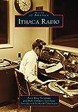 Ithaca Radio (Images of America) (English Edition)