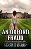 AN OXFORD FRAUD an utterly gripping page-turner (Great Reads Book 6) (English Edition)