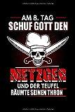 Am 8. Tag schuf Gott den Metzger und der Teufel räumte seinen Thron: Fleischer & Metzger Notizbuch...