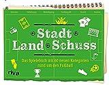 Stadt Land Schuss: Das Spielebuch mit 60 neuen Kategorien – Die Fußball-Variante von...
