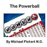 The POWERBALL (English Edition)