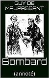 Bombard: (annoté) (French Edition)