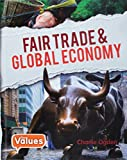Fair Trade and Global Economy (Our Values: Level 3)