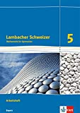 Lambacher Schweizer Mathematik 5. Ausgabe Bayern: Arbeitsheft plus Lösungsheft Klasse 5 (Lambacher...