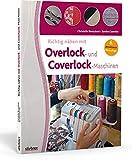 Richtig nhen mit Overlock- und Coverlock-Maschinen