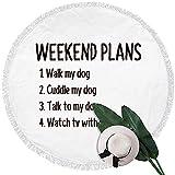 EXking Wochenendpläne mit Meinem Hund Runde Strandtuchdecke - Mikrofaser Terry Beach Roundie Circle...