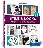 Stile & Looks: Gestaltungsideen für Print- und Webdesign: Gestaltungsideen fr Print- und Webdesign