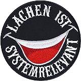 Lustiger Aufnäher: LACHEN ist systemrelevant Aufbügler Motivations Patch Biker Bügelbilder...