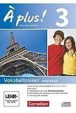 À plus ! - Nouvelle édition - Band 3: Vokabeltrainer auf CD-ROM