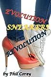 Sneakers: Evolution Revolution (English Edition)