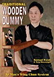 Traditional Wooden Dummy: Ips Man Wing Chun System