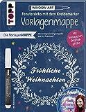 Vorlagenmappe Fensterdeko mit dem Kreidemarker – Fröhliche Weihnachten von Bine Brändle:...