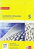 Lambacher Schweizer. 5. Schuljahr. Arbeitsheft plus Lösungsheft und Lernsoftware. Neubearbeitung....