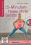 15-Minuten-Fitness ohne Gerte + DVD: Personal Training