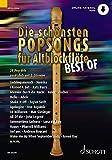Die schönsten Popsongs für Alt-Blockflöte BEST OF: 20 Pop-Hits. 1-2 Alt-Blockflöten.