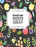 Trust Me My Memory Is Really Great: Password Book With Alphabetical Tabs, Premium Journal Organizer...
