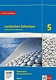 Lambacher Schweizer Mathematik 5. Ausgabe Bayern: Arbeitsheft plus Lösungsheft und Lernsoftware...