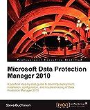 Microsoft Data Protection Manager 2010 (English Edition)