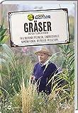 MDR Garten - Gräser: Faszinierende Pflanzen, eindrucksvolle Kombinationen, hilfreiche Pflegetipps:...