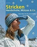 Stricken, Handschuhe, Mützen & Co.