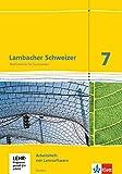 Lambacher Schweizer Mathematik 7 - G8. Ausgabe Hessen: Arbeitsheft plus Lösungsheft und...