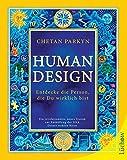Human Design: EntdeckediePerson,dieDuwirklichbist