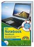 Das Notebook-Handbuch - Mit Boot-CD zur Datenrettung: Mobil, Windows Vista, Internet, Wireless,...