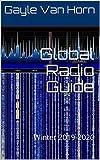 Global Radio Guide: Winter 2019-2020 (English Edition)