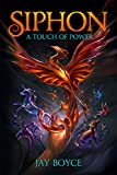 Siphon: A Fantasy LitRPG Saga (A Touch of Power Book 1) (English Edition)