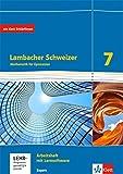 Lambacher Schweizer Mathematik 7. Ausgabe Bayern: Arbeitsheft plus Lösungsheft und Lernsoftware...