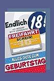 18 Geburtstag Karte Grußkarte Humor Freifahrtschein Foliendruck 16x11cm