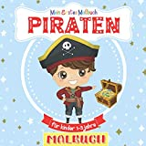 Mein Erstes Malbuch Piraten Für Kinder 1-3 Jahre: Tolles Geschenk für Mädchen und Jungen,...