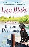 Bayou Dreaming (Butterfly Bayou, Band 3)