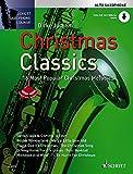Christmas Classics: Die 16 beliebtesten Weihnachtslieder. Alt-Saxophon. Ausgabe mit...