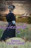 Hannah (Bridgette's Bridal Registry Book 3) (English Edition)