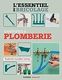 Sanitaires & Plomberie (L'essentiel du bricolage) (French Edition)