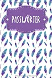 Passwörter: Notizbuch zum Organisieren aller Zugangsdaten | Motiv: Federn