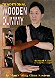 Wing Chun: Traditional Wooden Dummy