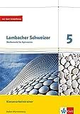 Lambacher Schweizer Mathematik 5. Ausgabe Baden-Württemberg: Klassenarbeitstrainer. Schülerheft...