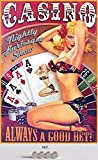 Blechschild 20x30cm gewölbt incl. 4 Magneten sexy Pin Up Casino Always A Good Bet Poker Roulette...