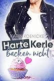 Harte Kerle backen nicht (Liebe im Café Woll-Lust 2)