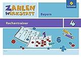 Zahlenwerkstatt - Rechentrainer Bayern: Rechentrainer 4