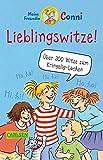 Meine Freundin Conni: Lieblingswitze!: Über 300 Witze zum Kringelig-Lachen