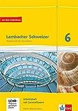 Lambacher Schweizer Mathematik 6. Ausgabe Baden-Württemberg: Arbeitsheft plus Lösungsheft und...
