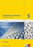 Lambacher Schweizer Mathematik 5. Ausgabe Baden-Württemberg: Arbeitsheft plus Lösungsheft Klasse 5...