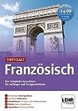 First Class Französisch: Der komplette Sprachkurs für Anfänger und Fortgeschrittene / Paket: 4...