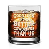 NeeNoNex Good Luck Findet Better Coworkers Than Us Whiskeyglas – sarkastisches Geschenk für...