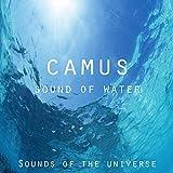 Camus (Sound of Water)